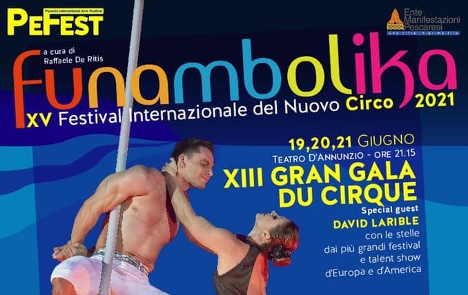 """Festival del Nuovo Circo """"Funambolika"""": special guest David Larible"""