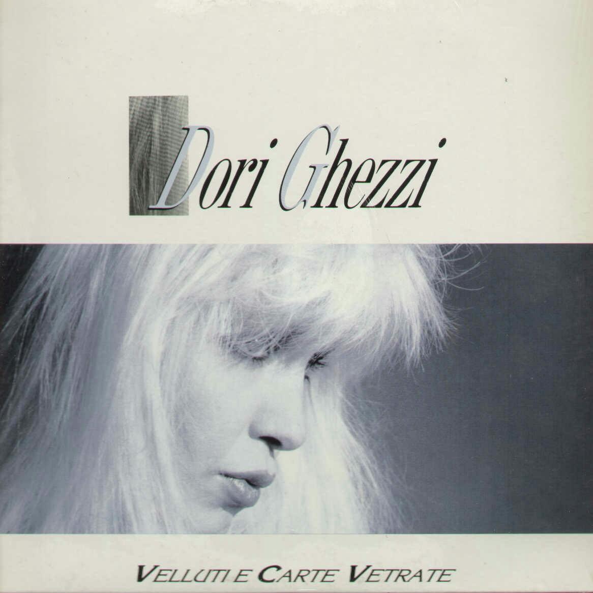 """Dori Ghezzi – Velluti e carte vetrate (1987)"""""""