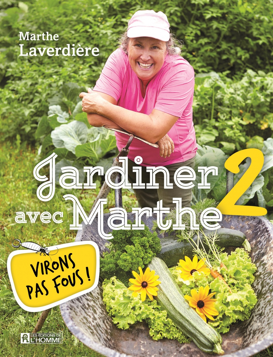Jardiner avec Marthe Laverdière livre photo Éditions de l'Homme