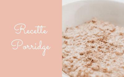 Porridge : petit déjeuner énergétique