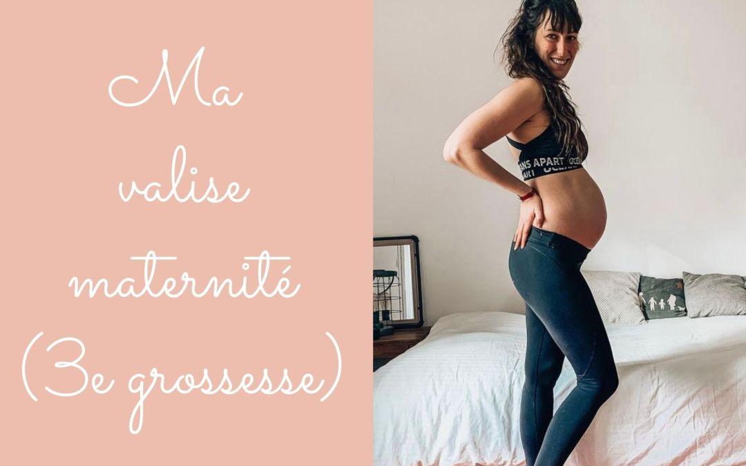 Valise maternité (3e grossesse)