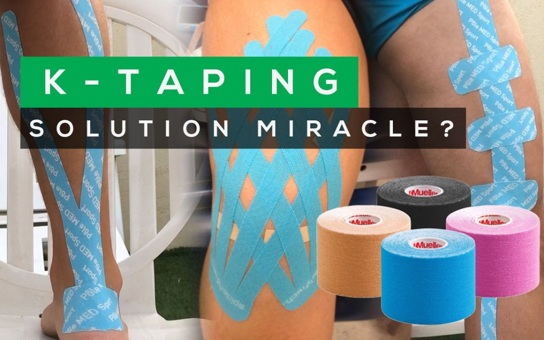 KINESIO TAPING (OU K TAPING): RÉELS EFFETS OU PLACEBO ?