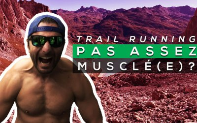 COMMENT TESTER SA FORCE MUSCULAIRE EN TRAIL RUNNING ?