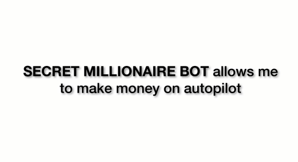 Secret Millionaire Bot Review-$2.479 Per Day or SCAM?