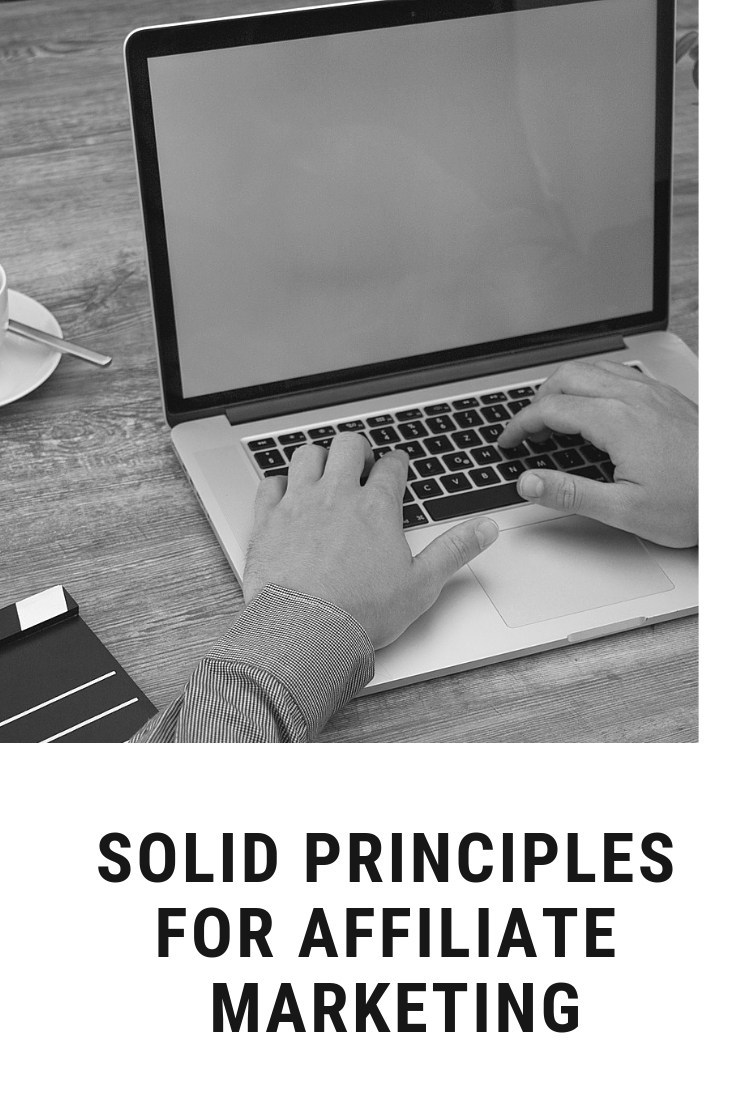 Solid-Principles-For-Affiliate-Marketing