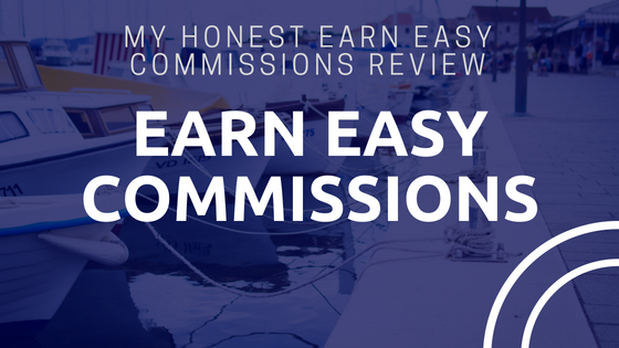 Earn Easy Commissions Review