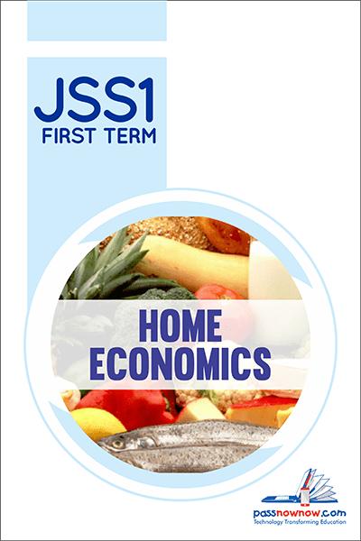 Home Economics Jss1 First Term