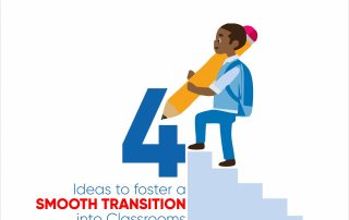 4 ideas to foster smooth transitioning into the classroom