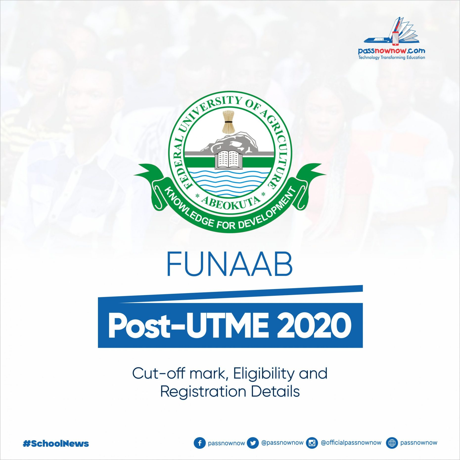 FUNAAB Post-UTME 2020: Cut-off mark, Eligibility and Registration Details