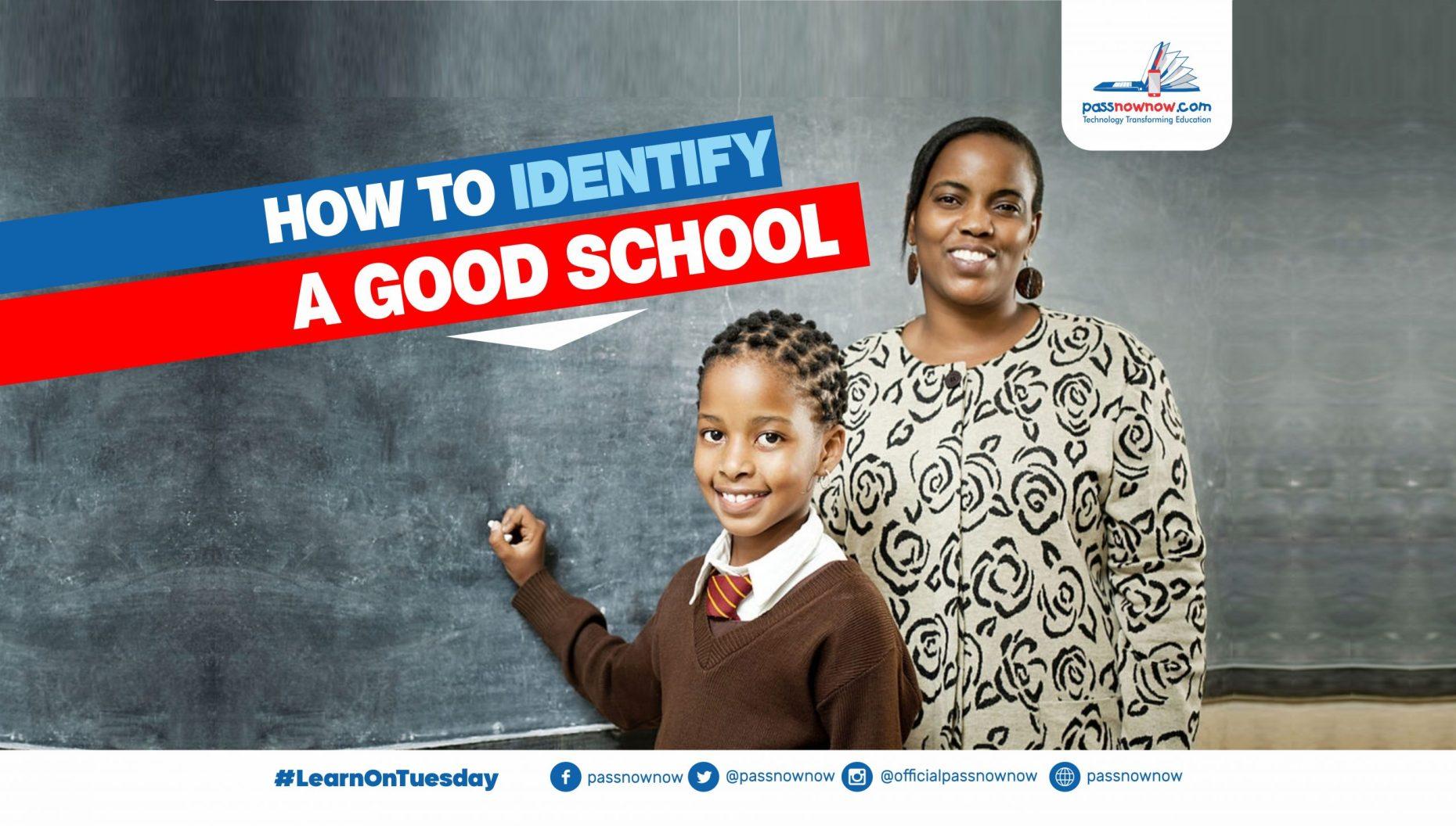 how to identify good schools