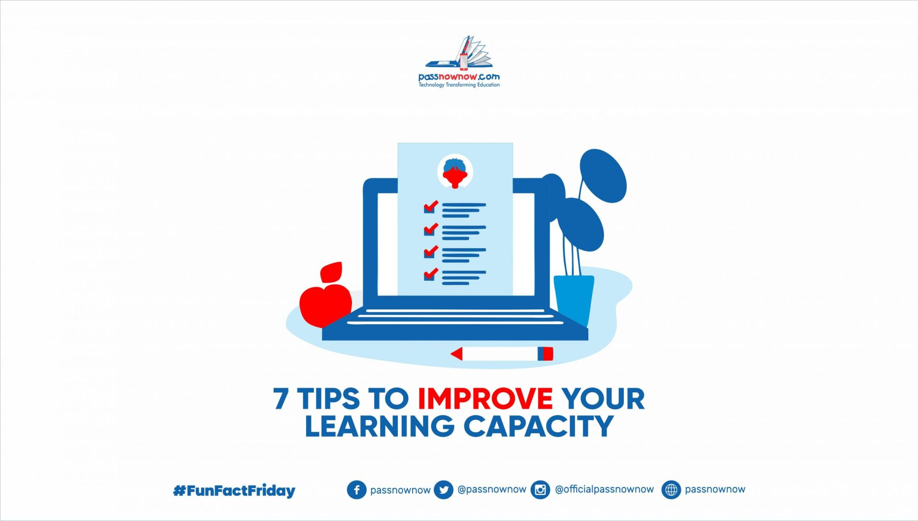 7 tips to improve your learning capacity