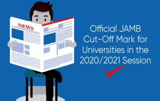Official JAMB Cut-Off Mark for Universities in the 2020/2021 Session