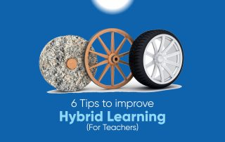 6 Tips to improve Hybrid Learning (For Teachers)