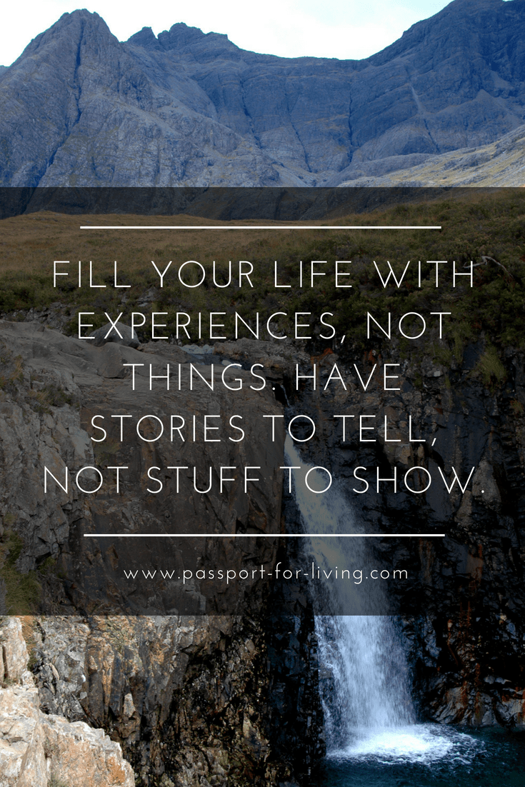Fill your life with experiences, not things. Have stories to tell, not stuff to show. Awesome Travel Quotes to Inspire. #travelquote #travelinspiration #travelblog #awesomequotes