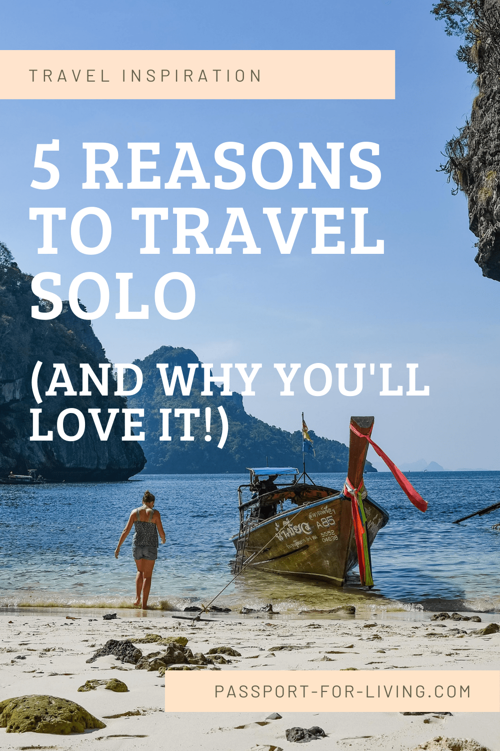 5 Reasons to Travel Solo (and Why You'll Love It)