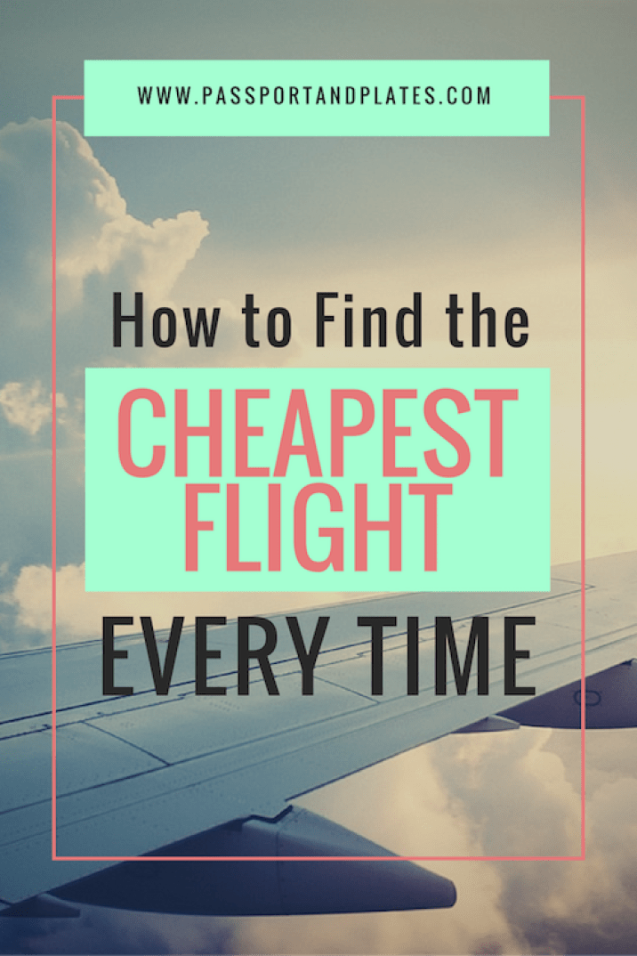 How to find the cheapest flight every time passport plates for How to find cheapest flight