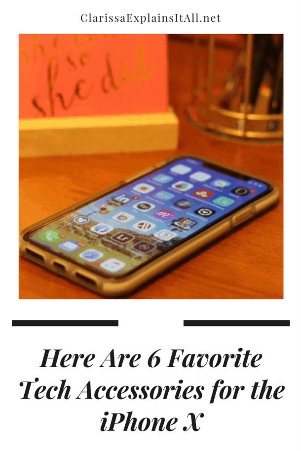 6 favorite tech accessories iphone x