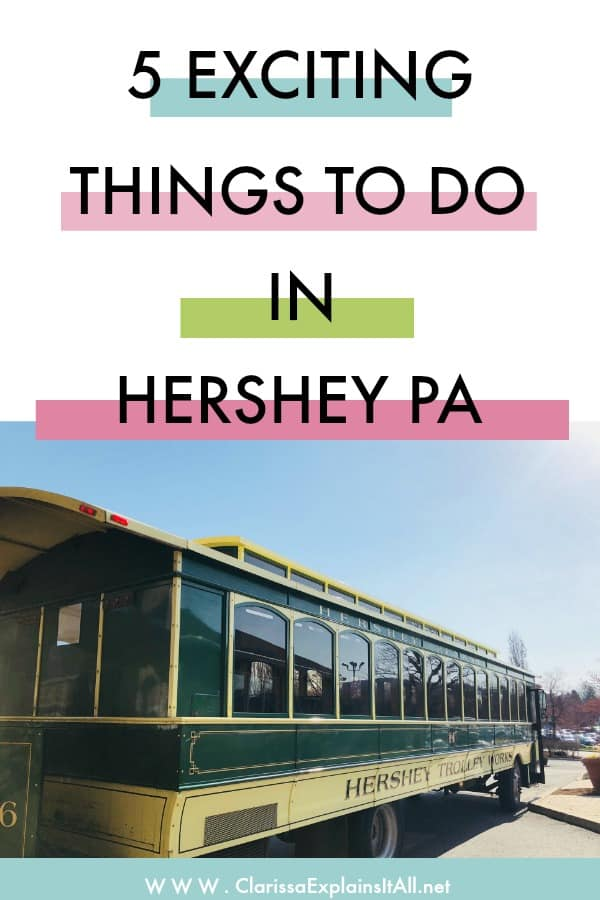 5 Exciting Things To Do In Hershey PA