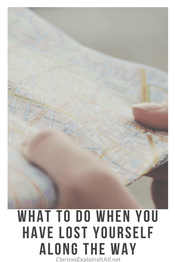 What To Do When You Have Lost Yourself Along The Way