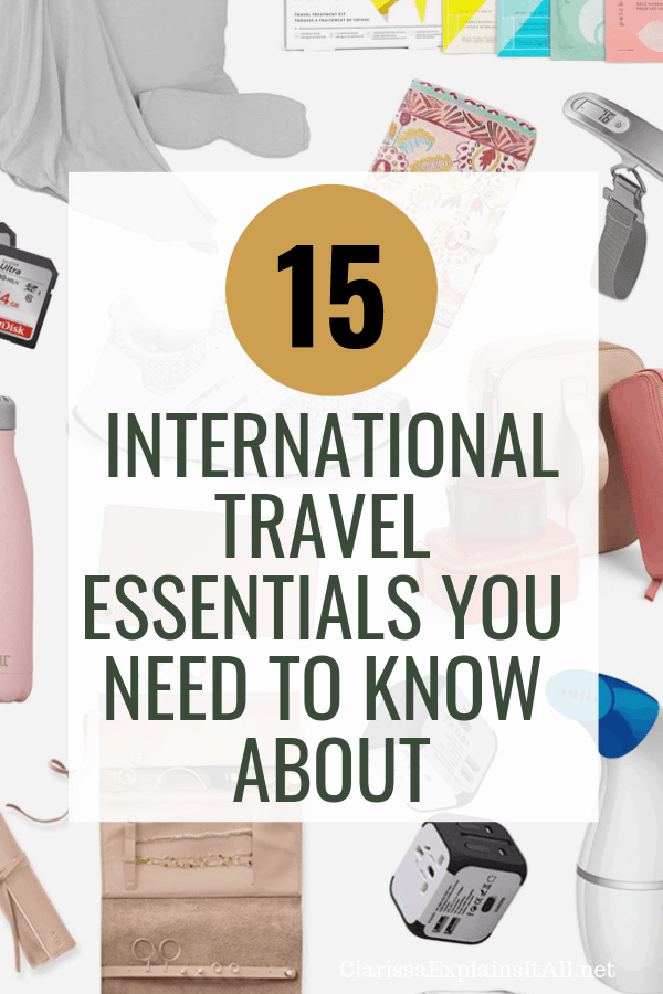 Have you wanted to plan an international trip but not sure what to pack? I am sharing a list of 15 International travel essentials you need to know about.