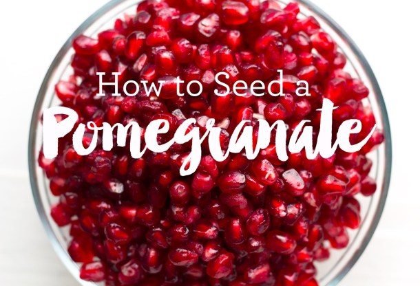 How to Seed a Pomegranate Quickly with No Mess   https://passtheplants.com