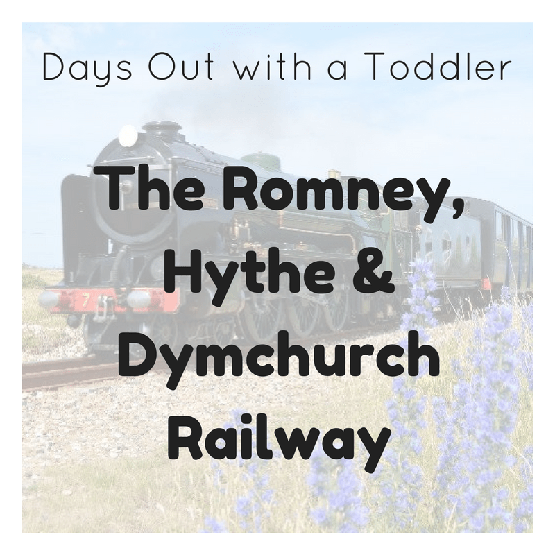 Days Out with a Toddler: The Romney, Hythe & Dymchurch Railway