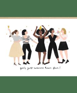 Carte amitié «Girls just wanna have fun» Jade Fisher