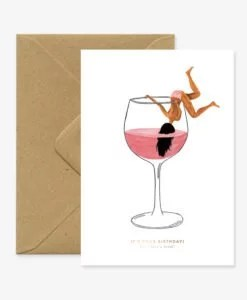 Carte anniversaire Just a drink All The Ways To Say