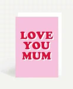 Carte Love your mum