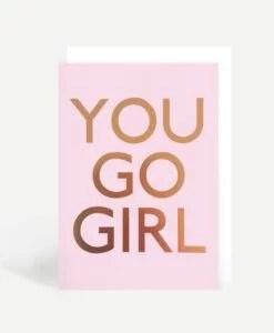 Carte You go girl