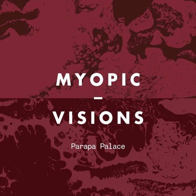 Myopic / Visions
