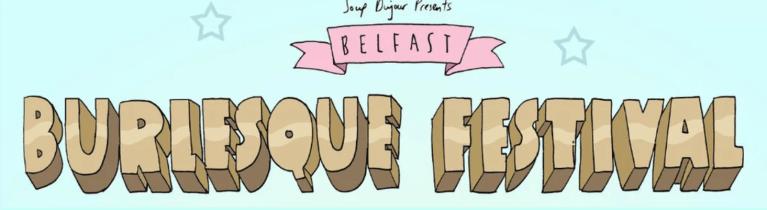 Belfast Burlesque Festival
