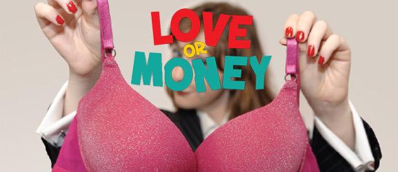 Love or Money Belfast
