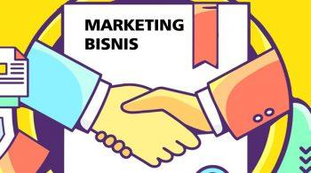 Memahami Beberapa Fungsi Marketing Bisnis