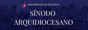Oração pelo Sínodo Arquidiocesano de São Paulo