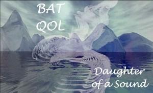 BAT QOL pastordawn