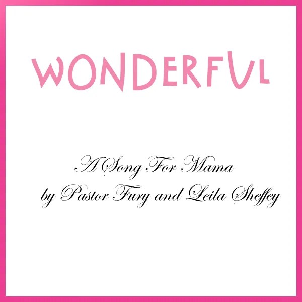 Wonderful (A Song for Mama)