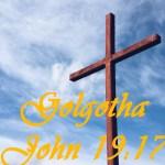Golgotha John 19:17
