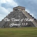 The Tower of Babel Genesis 11:9