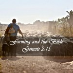 Farming and the Bible Genesis 2:15