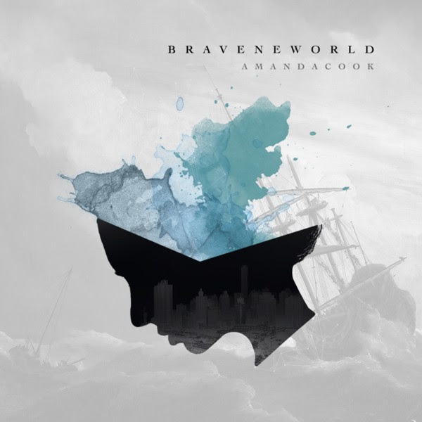 Brave New World from Amanda Cook