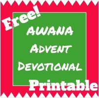 Proud to write one of the sections of the Awana Advent Devotional a few years ago