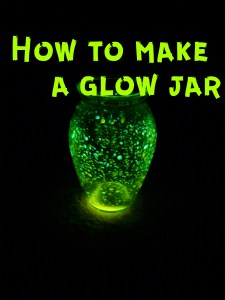 directions on how to make a glow jar and includes family devotion