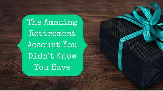 Picture of gift with blog post title The Amazing Retirement Account You Didn't Know You Have