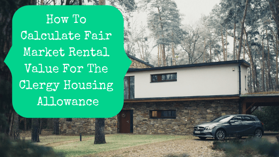 How To Calculate Fair Market Rental Value For The Clergy