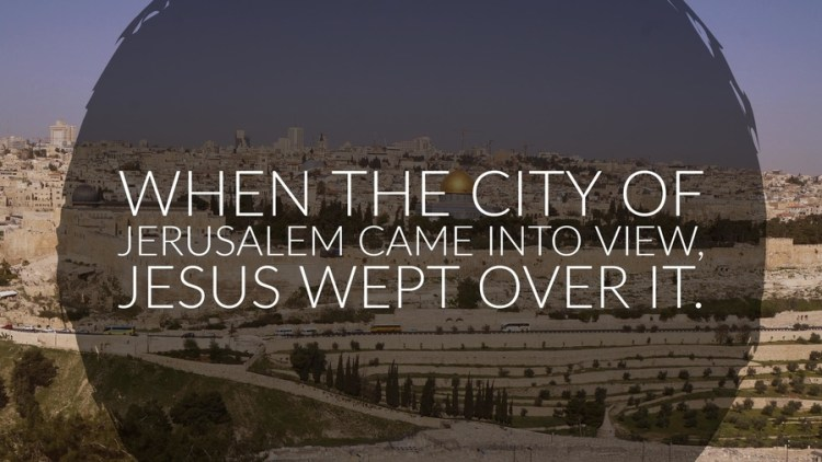 jesus-wept-over-jerusalem-Pastor-Unlikely