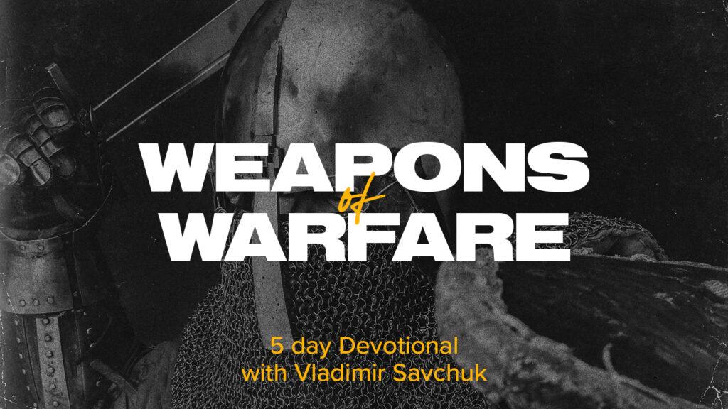 Reading Plan - Weapons of Warfare