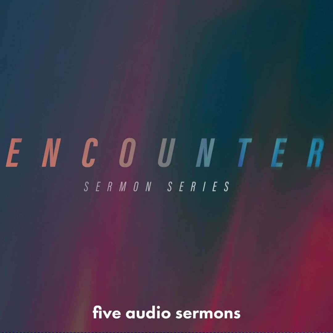 Series: Encounter