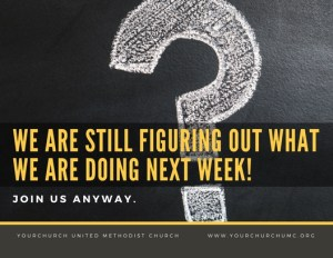 We are still figuring out what we are doing next week!