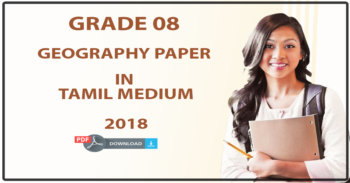 Grade 08 Geography Paper In Tamil Medium 3rd Term Test  U2013 2018